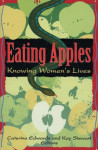 Eating Apples: Knowing Women's Lives (creative non-fiction)